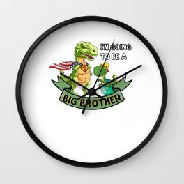 big brother 2020 dinosaur gifts-im going to be a big brother Wall Clock