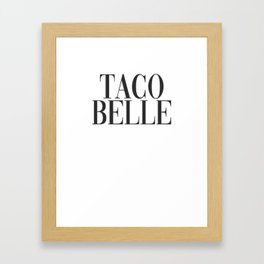 Cinco De Mayo Funny graphic Mexico Funny Taco Southern Belle print Framed Art Print