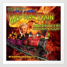 Take the Chew Chew Train to Chilesville Art Print