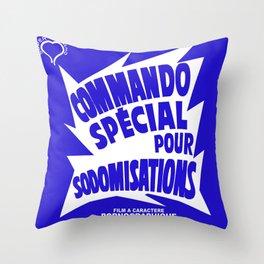 COMMANDO POUR SODOMISATION Throw Pillow