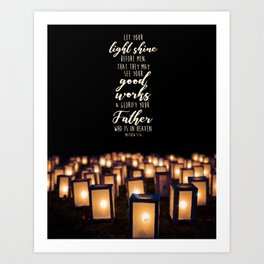 Matthew 5:16 Art Print