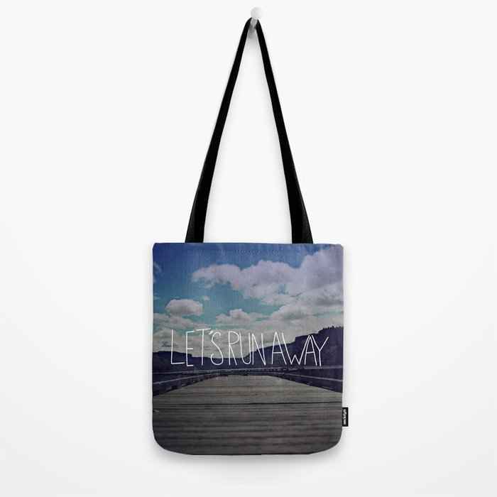 Let's Run Away: Detroit Lake, Oregon Tote Bag