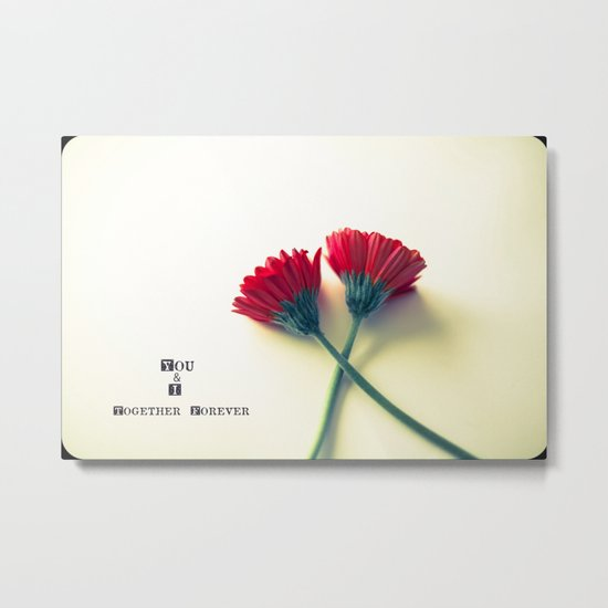 You & I Together Forever Gerbera  Metal Print