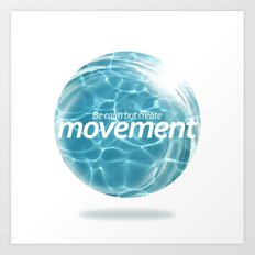 Create Movement Art Print