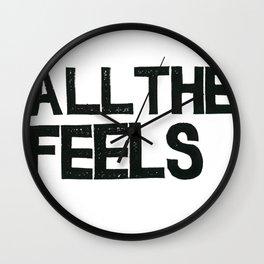 ALL THE FEELS Wall Clock