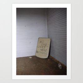 no one lives here anymore Art Print