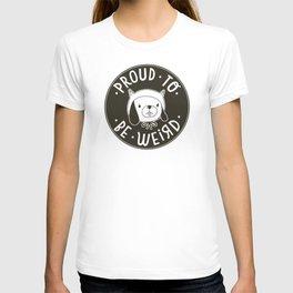 Proud To Be Weird (Black Version) T-shirt