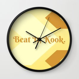Beat It, Kook. Wall Clock