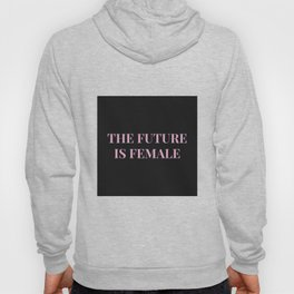 The future is female black-pink Hoody