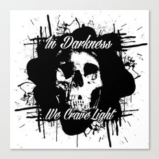 In Darkness, We Crave Light Canvas Print