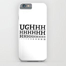 UGH iPhone Case