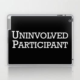 Uninvolved Participant Laptop & iPad Skin