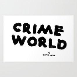 Crime World Logo Art Print