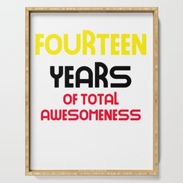 fourteen years of total awesomeness cute birthday gift idea Serving Tray