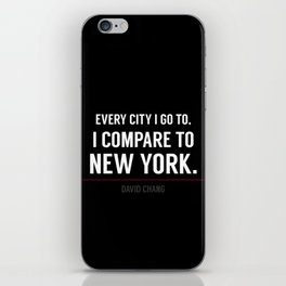 New York Is the Only City for Me iPhone Skin