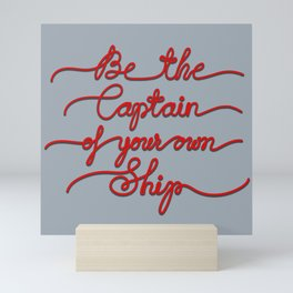 Be the Captain of your own Ship (Gray and Red) Mini Art Print