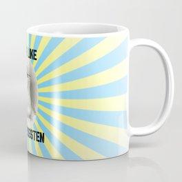 More Like Jane BOSSTEN Coffee Mug