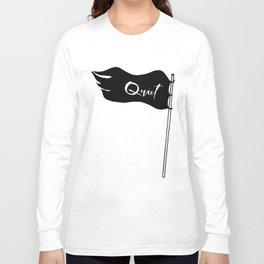 Quiet Revolution | Black Quiet Flag | Introvert Long Sleeve T-shirt