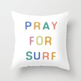 Pray For Surf Throw Pillow