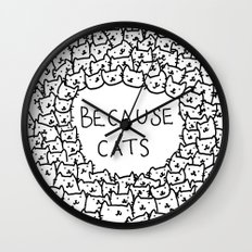 Because cats Wall Clock