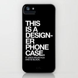 THIS IS A DESIGNER... iPhone Case