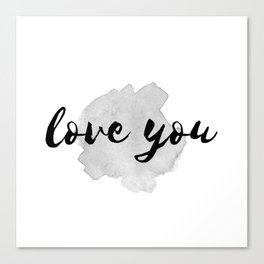 QUOTE Love You Canvas Print