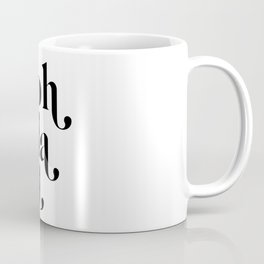 ooh la la Coffee Mug