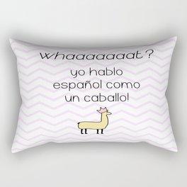 Yo hablo español como un caballo Rectangular Pillow