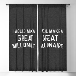 A Great Millionaire Funny Quote Blackout Curtain