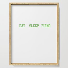 Musicians Musical Instruments Pianist Gift Eat Sleep Piano Serving Tray