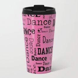 Just Dance - Pink Travel Mug