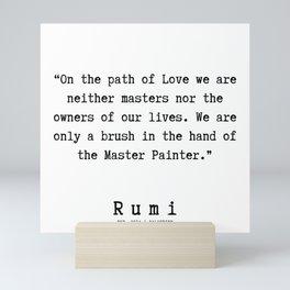130   Rumi Quotes   190221 Mini Art Print