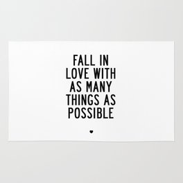 Fall in Love With as Many Things as Possible Beautiful Quotes Poster Rug