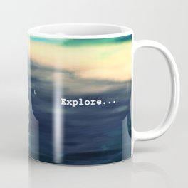 Explore...who knows? The grass just might be greener on the other side. Coffee Mug