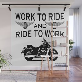 Work to ride Wall Mural