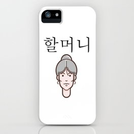 Korean word for Grandmother iPhone Case
