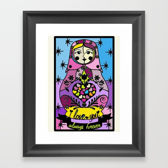 "Colorful matryoshka- ""I love you always forever"" by Lilach Vidal Framed Art Print"
