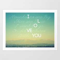 Adventures and I Love You Art Print