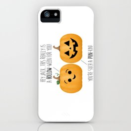 You're Such A Pun-Kin! iPhone Case