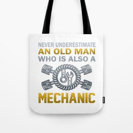 Old Man - A Mechanic Tote Bag