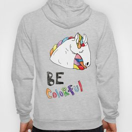 Be Colorful Hoody