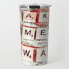 Take Me Away Travel Mug