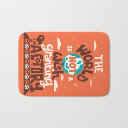 The World is Not a Wish Granting Factory Bath Mat