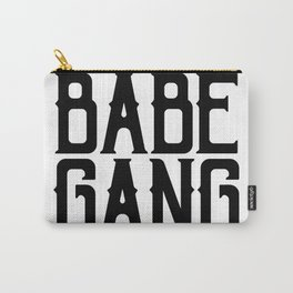 Babe Gang Carry-All Pouch
