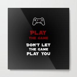 Play the Game #1 Metal Print