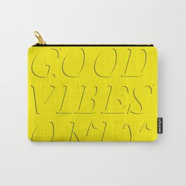 Good Vibes Only Carry-All Pouch