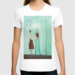 bunny love at the bus stop T-shirt