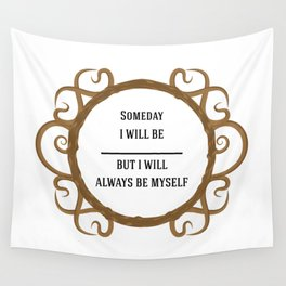 Thine Own Self Wall Tapestry