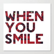 I Smile... Canvas Print