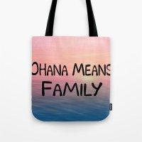 ohana Tote Bags featuring Ohana by Amy Copp